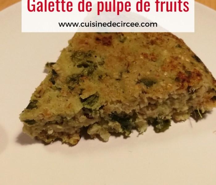 Galette à la pulpe de fruits, le dessert anti-gaspi