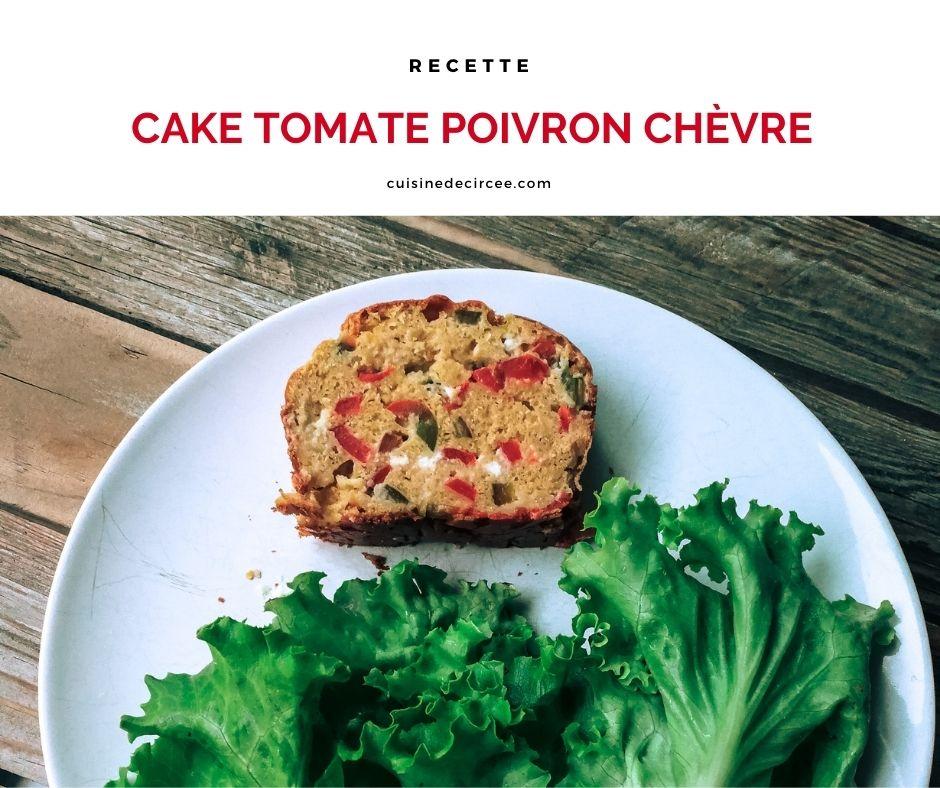 Cake tomate poivron chèvre