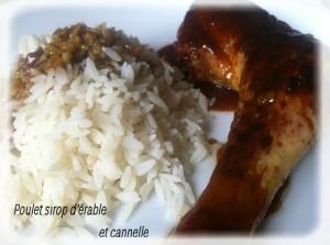 cuisses de poulet au sirop d'érable et à la cannelle cactus et tartine