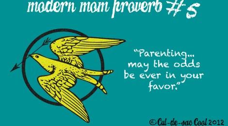 Modern Mom Proverb #5