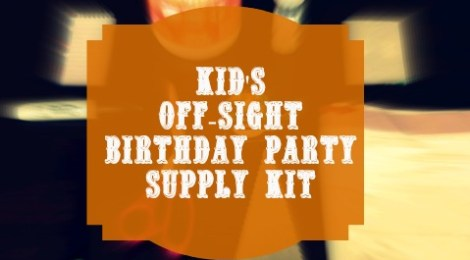 DIY Kid's Off-Site Birthday Party Supply Kit