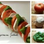Caprese Salad–Fresh Mozzarella, Tomatoes and Basil