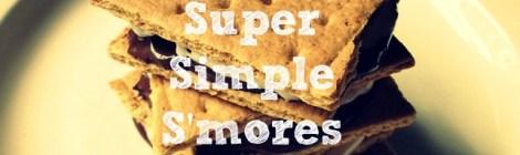 Super Simple S'mores
