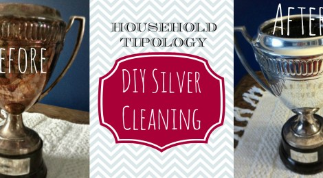 Household Tipology - DIY Silver Cleaning