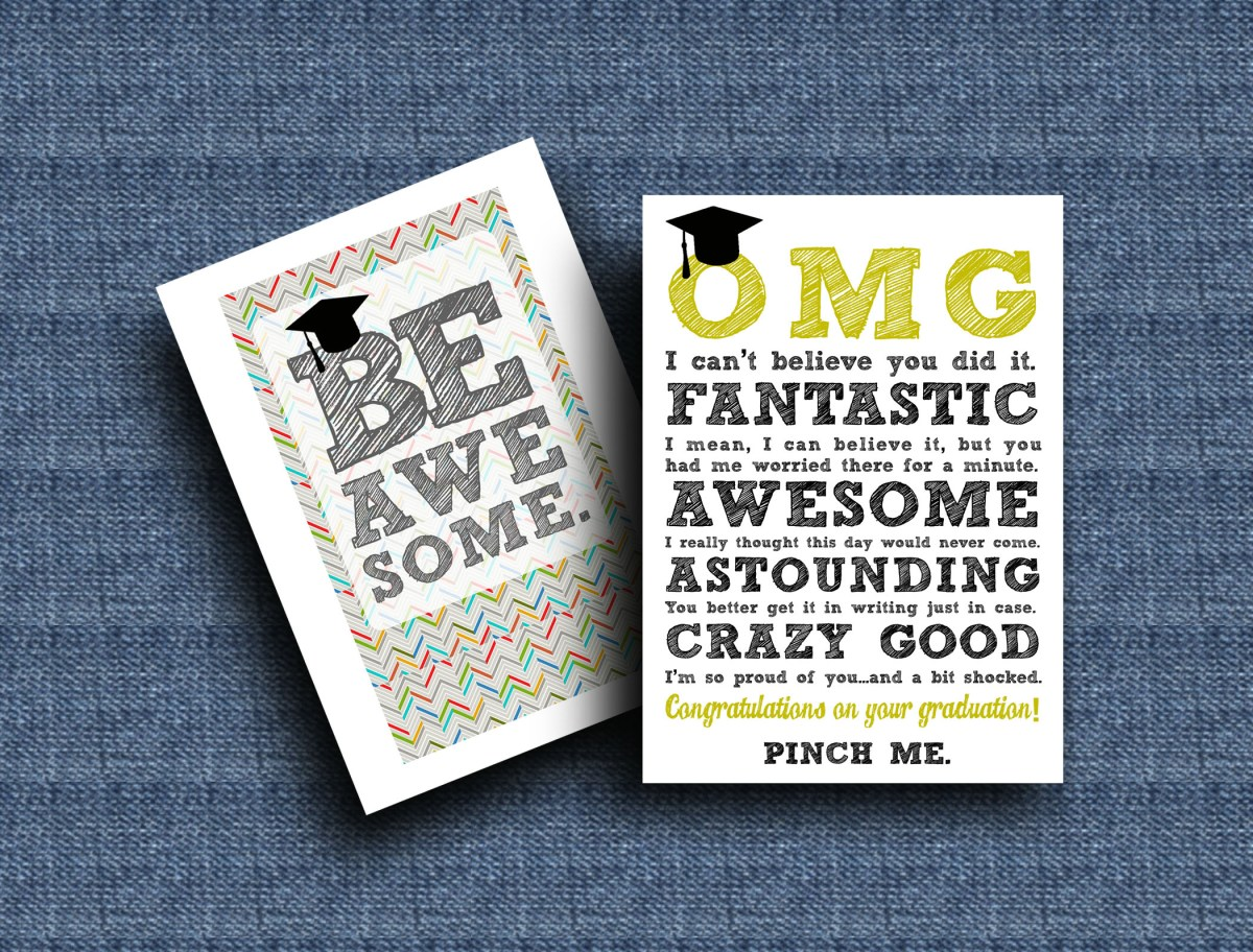 diy printable graduation cards'omg'  'be awesome'