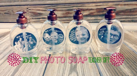 DIY Photo Soap Teacher Gift