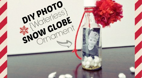 DIY Photo {Waterless} Snow Globe Ornament