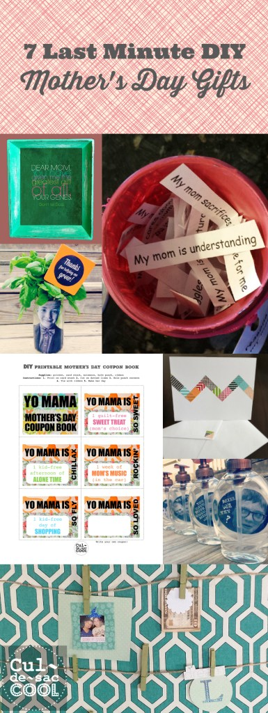 7 Last Minute Mother's Day Gifts from CuldesacCool.com Collage