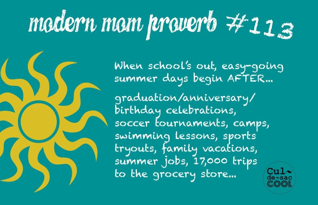 Modern Mom Proverb #113 Summer Days