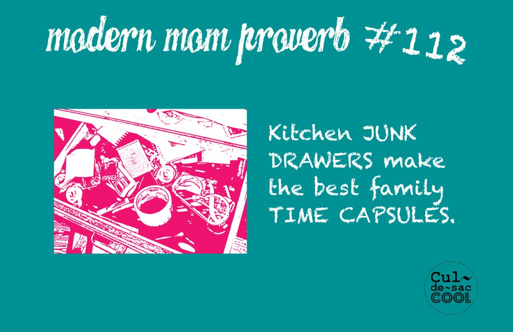Modern Mom Proverb #112 Time Capsule