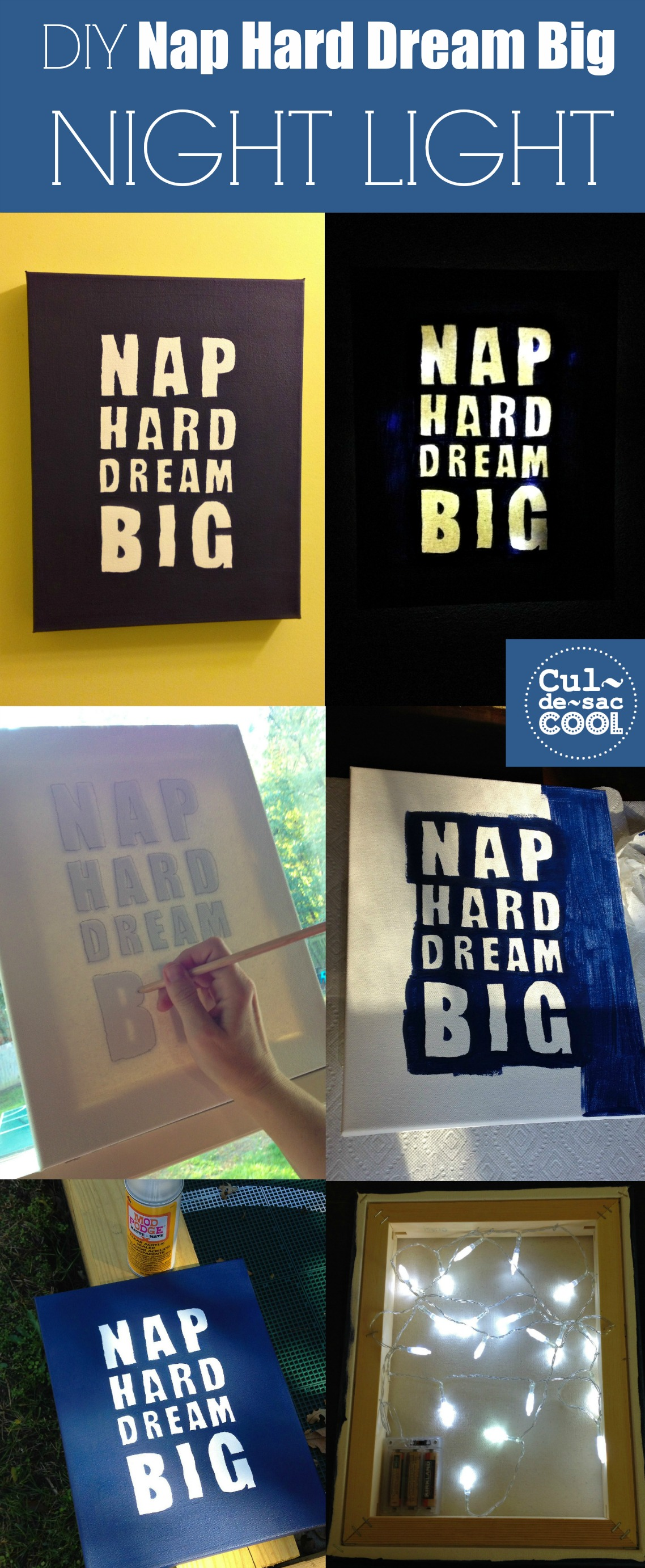 DIY Nap Hard Dream Big Night Light Collage