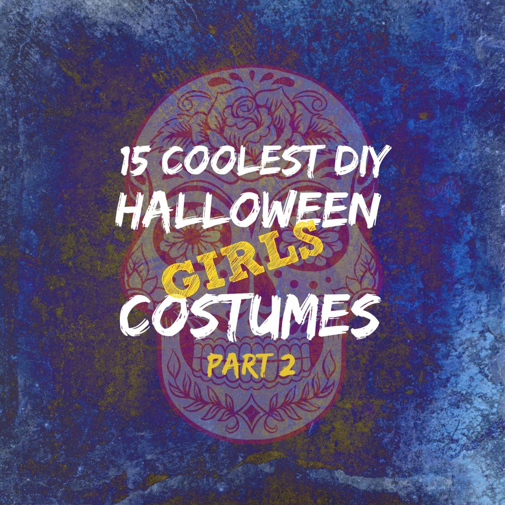 15 Coolest DIY Halloween Girls Costumes Part 2