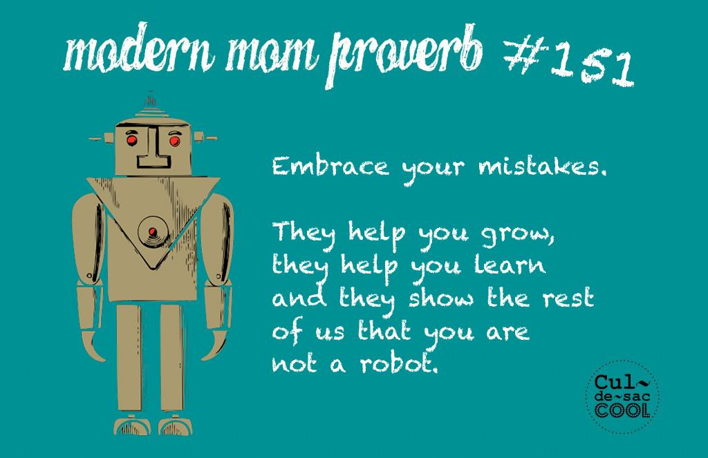 Modern Mom Proverb #151 Robot