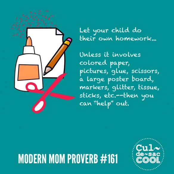 Modern Mom Proverb #161 Homework