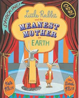 Little Rabbit and the Meanest Mother Children's Book