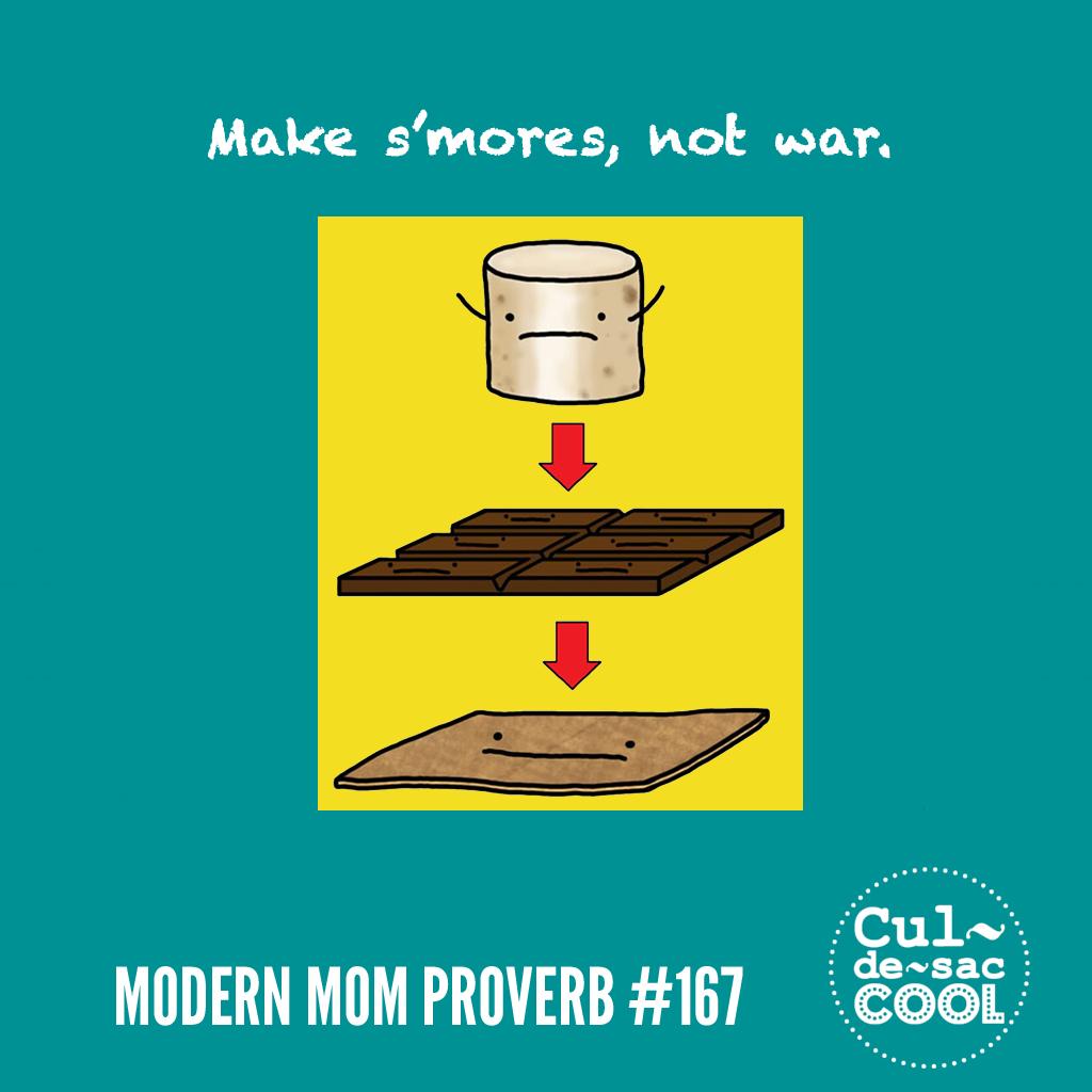 Modern Mom Proverb #167 Smores