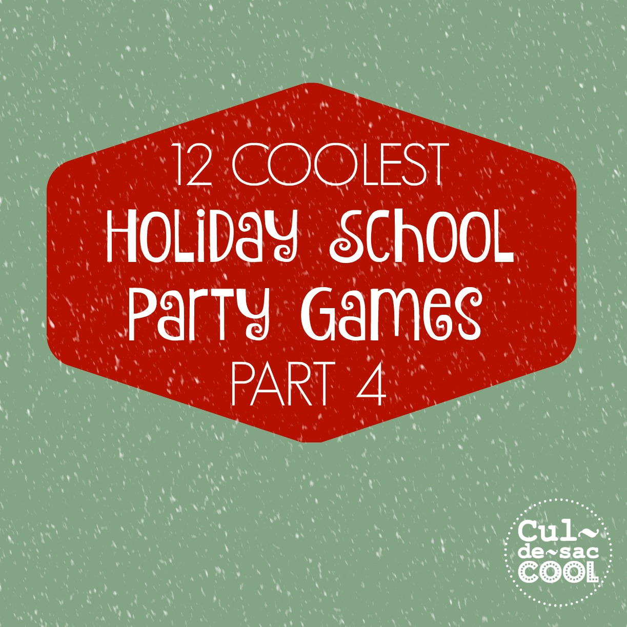 12 Coolest Holiday School Party Games Part 4 cover 2