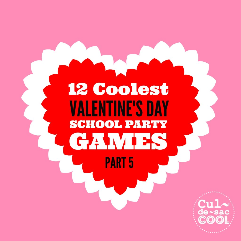 12 Coolest Valentine\'s Day School Party Games