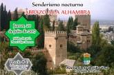 """Senderismo Nocturno """"Abrazo a La Alhambra"""""""