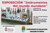 """Exposición """"Instrumentos del Mundo Mundano"""""""