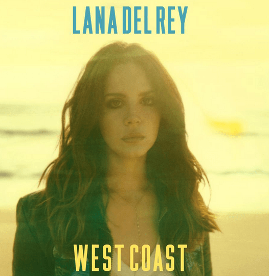 "Lana Del Rey's ""West Coast"" Tells of All You're Missing Out on in the East"