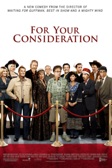 Promotional poster for For Your Consideration