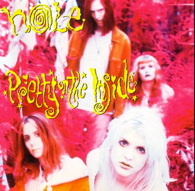 Album cover for Pretty on the Inside, Hole's debut