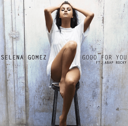 "Single cover for ""Good For You"""