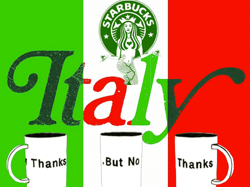 Starbucks Brings Its Taint to Italy