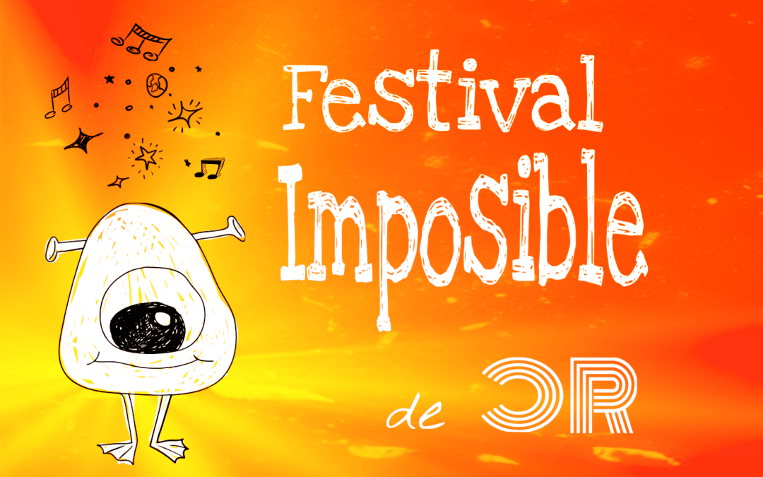 Festival Imposible – Sexta Semana