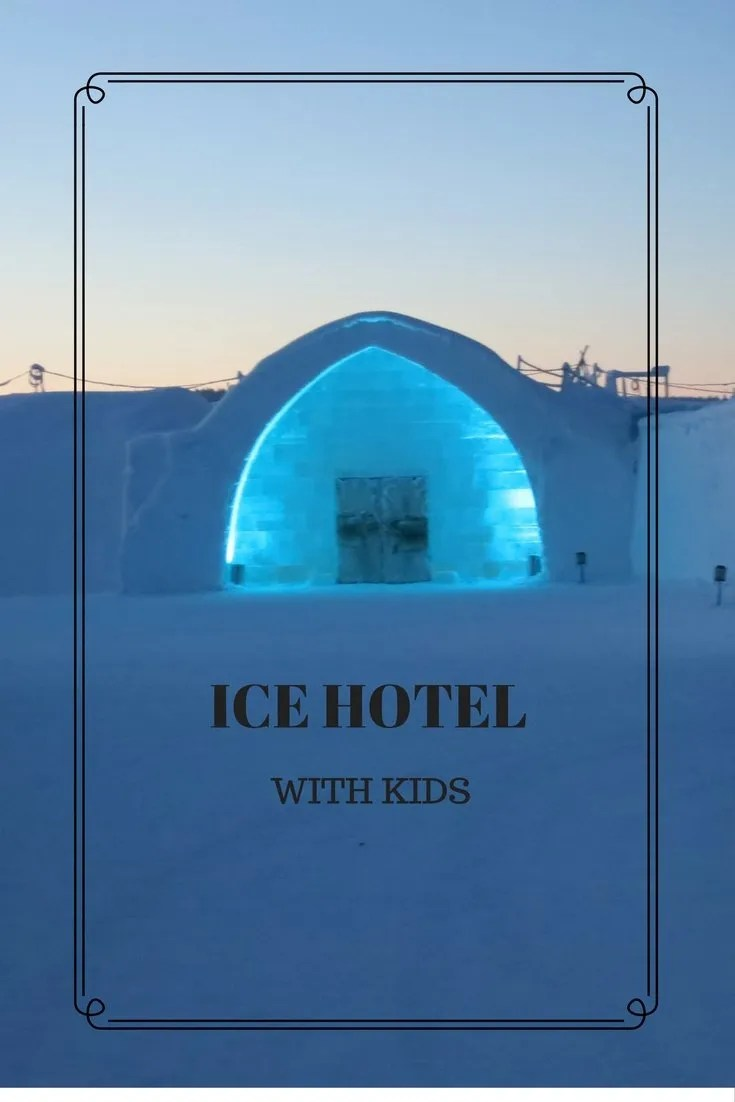 STAYING IN THE ICEHOTEL WITH KIDS