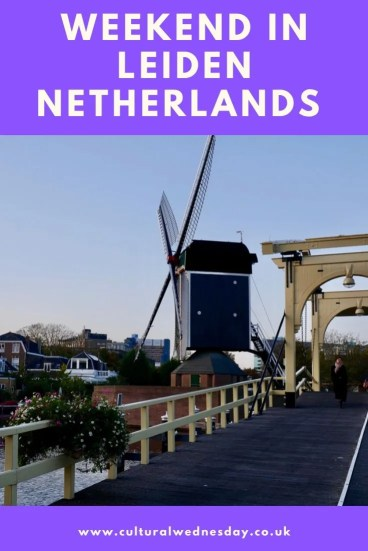 Weekend in Leiden Netherlands. Holland is so much more than Amsterdam discover canals and culture in Leiden #SmallTownTravel #TravelDestination #TravelIdeas