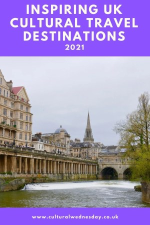 Inspiring UK Cultural Travel Destinations 2021 Slow Travel ideas with a cultural twist within three hours of London.