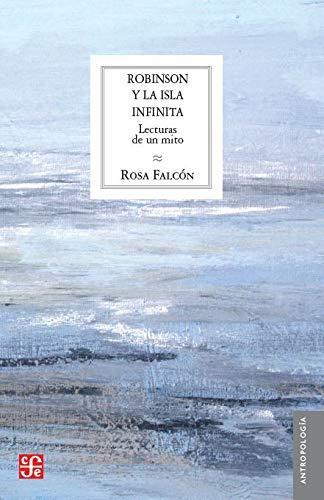 'Robinson y la isla infinita', de Rosa Falcón