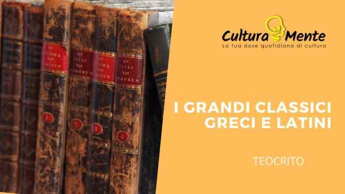I Grandi Classici Greci e Latini: Teocrito e gli Idilli