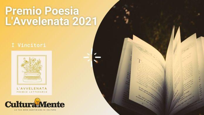 Premio Poesia L'Avvelenata 2021 le poesie vincitrici
