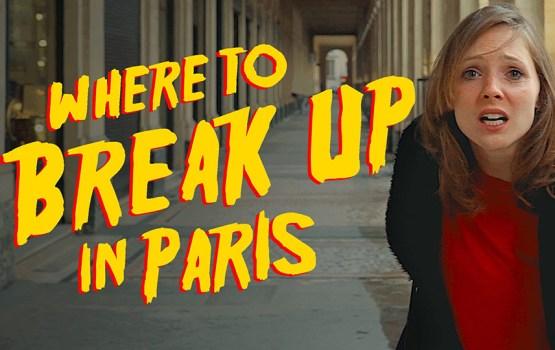 อกหักไม่ยักตาย แนะนำสถานที่บอกเลิกคนรักใน Paris | VIDEO OF THE WEEK