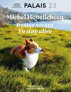 Rester vivant Houellebecq4