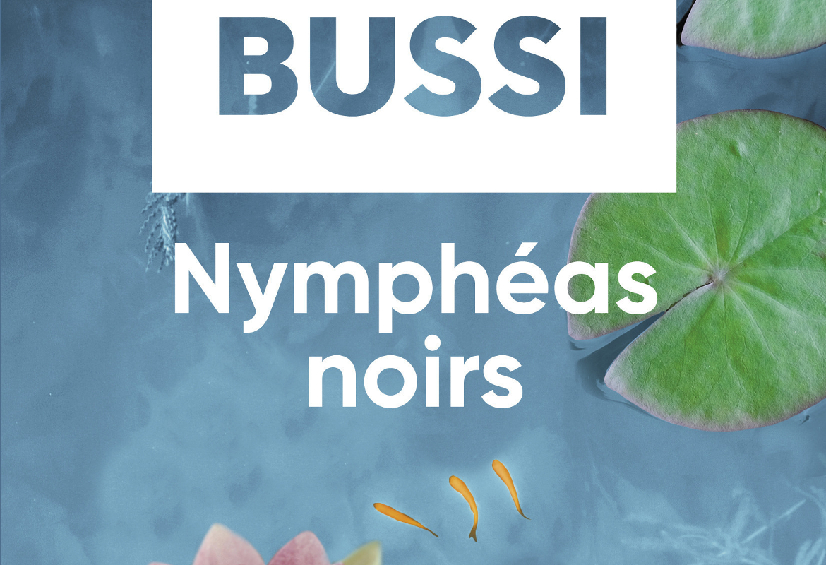 nympheas noirs michel bussi avis critique
