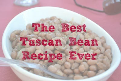 The Best Tuscan Bean Recipe Ever