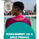 sexual harassment solo female traveler 3