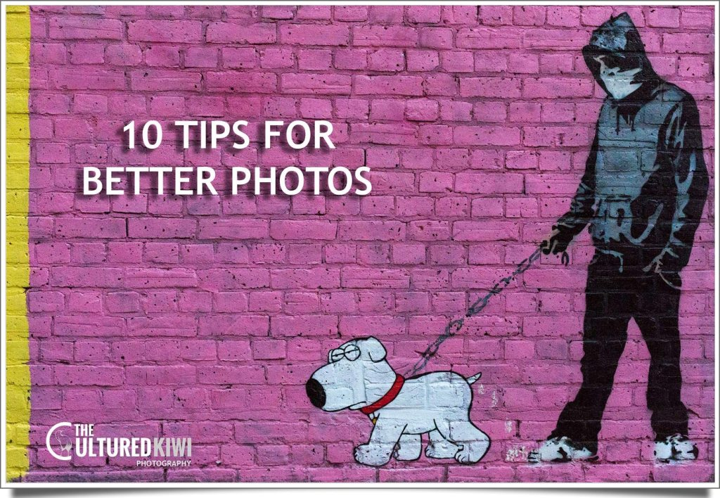10 Tips for Better Photos