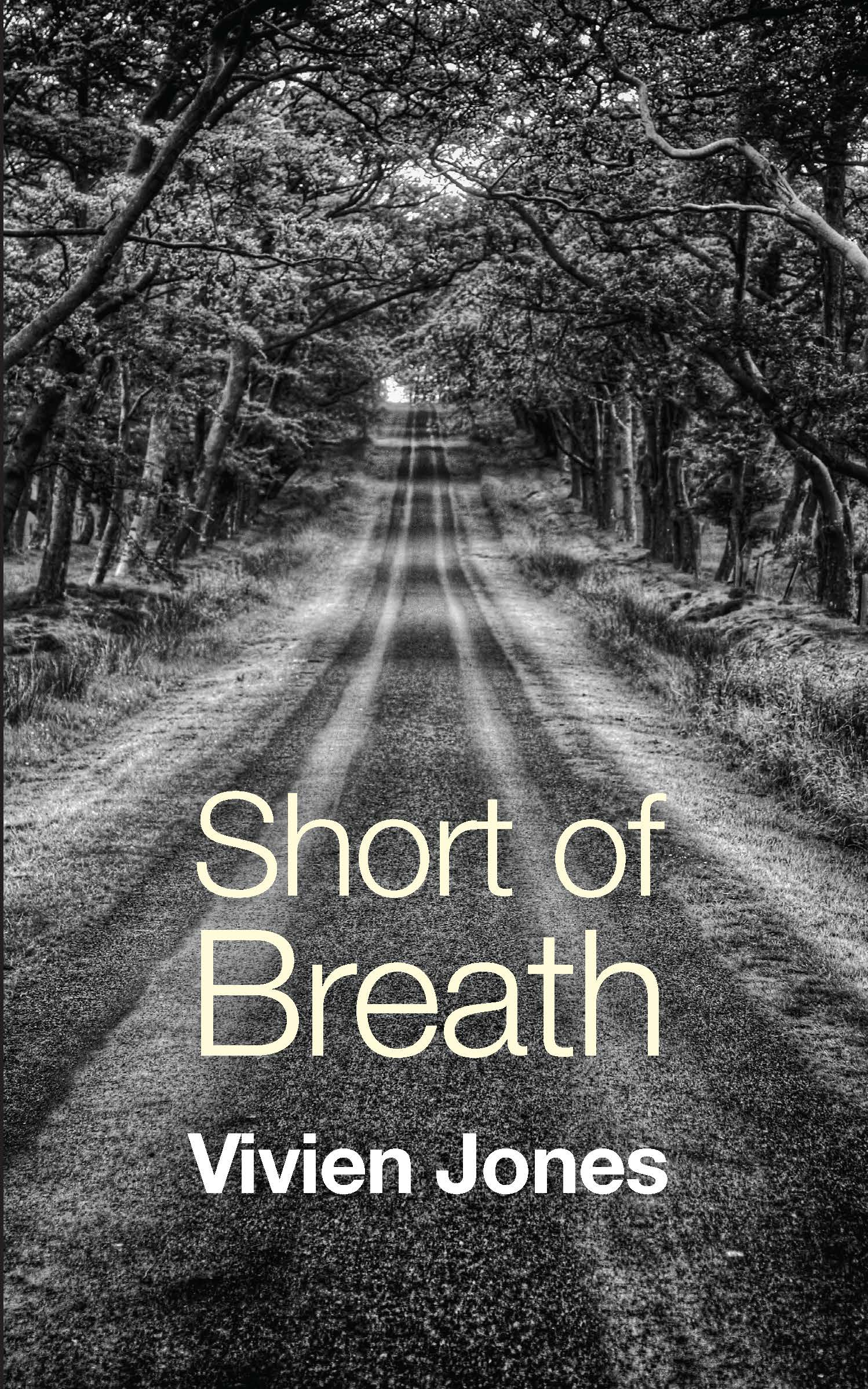 Short of Breath by Vivien Jones