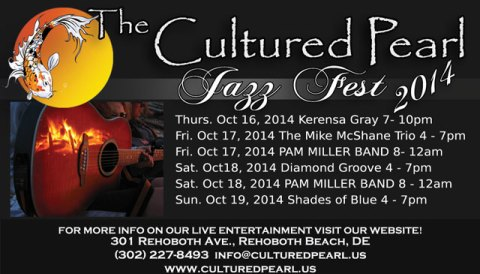Rehoboth Jazz Fest 2014 Line up at the Cultured Pearl