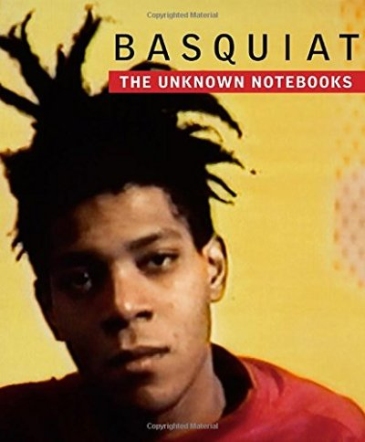 basquiat - the unknown notebooks