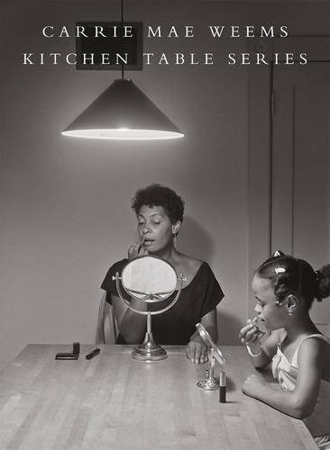 carrie mae weems - kitchen table series