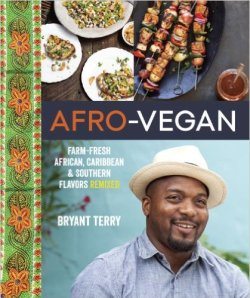 Afro-Vegan by Bryant Terry - cover images