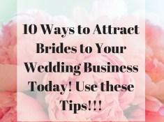 10 Ways to attract more brides 1