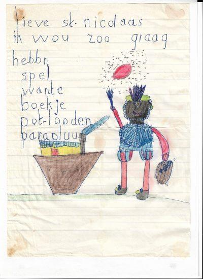 Op 4 december zette ik als kind mijn schoen en stopte daarin een briefje met daarop mijn wensen. Ik was 5 jaar toen ik dit briefje schreef.