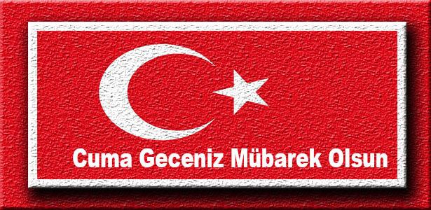 cuma gecesi mesajları resimli türk bayrakli
